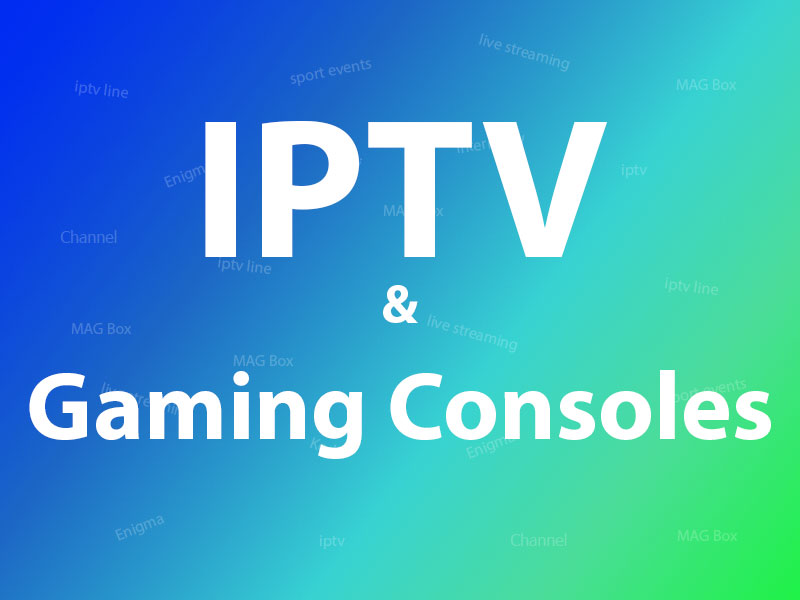 iptv on gaming consoles